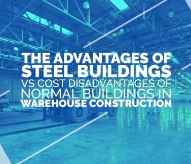 Advantages- Steel buildings